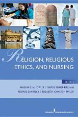 Religion  Religious Ethics and Nursing PDF