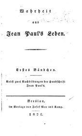 Wahrheit aus Jean Paul's Leben: Bände 1-2
