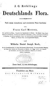 J.C. Röhlings Deutschlands flora: Band 1