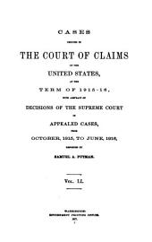 Cases Decided in the Court of Claims of the United States: At the ... Terms ..., Volume 51