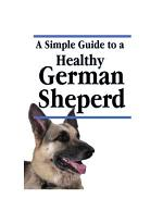 A Simple Guide to a Healthy German Shepherd