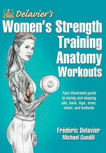 Delavier s Women s Strength Training Anatomy Workouts PDF