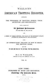 Wallace's American Trotting Register ...: Volume 2