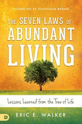 The Seven Laws of Abundant Living PDF