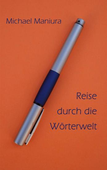 Reise durch die W  rterwelt PDF