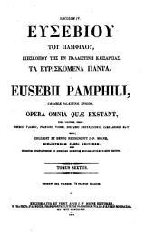 Eusebii Pamphili, Caesareae Palaestinae Episcopi, Opera omnia quae exstant