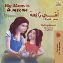 My Mom is Awesome  English Arabic Bilingual Book  PDF