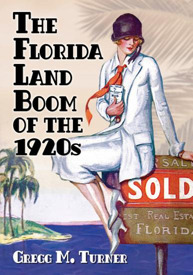 The Florida Land Boom of the 1920s PDF