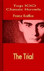 The Trial: Top 100 Classic Novels