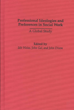 Professional Ideologies and Preferences in Social Work PDF