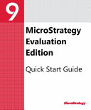 Quick Start Reference Guide for MicroStrategy 9. 3
