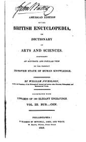 The British Encyclopedia: Or, Dictionary of Arts and Sciences. Comprising an Accurate and Popular View of the Present Improved State of Human Knowledge, Volume 3