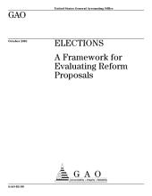 Elections a framework for evaluating reform proposals