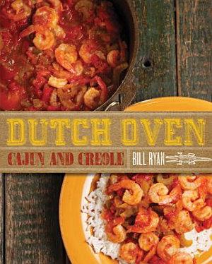 Dutch Oven Cajun and Creole PDF