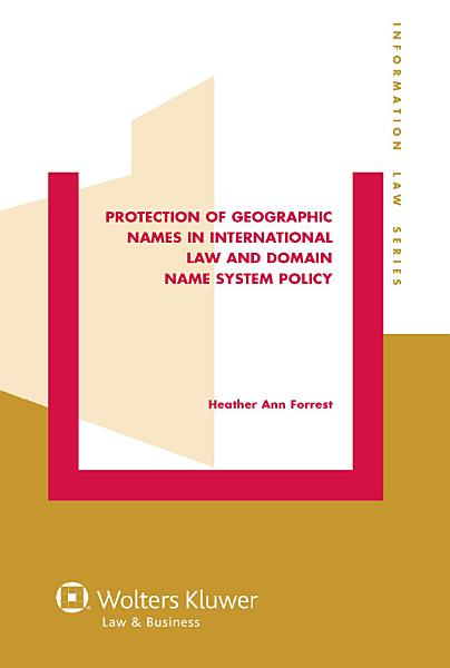 Protection of Geographic Names in International Law and Domain Name System PDF