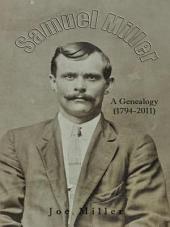 Samuel Miller: A Genealogy (1974-2011)