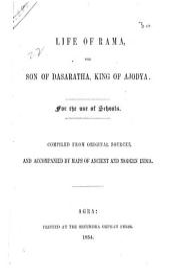 Life of Rama, the Son of Dasaratha, King of Ajodya