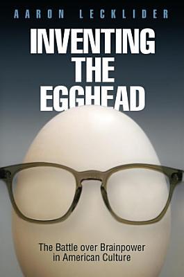 Inventing the Egghead PDF