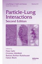 Particle-Lung Interactions, Second Edition