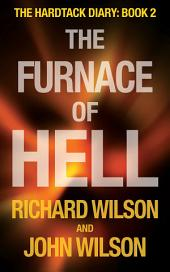 The Furnace of Hell: The Hardtack Diary:, Book 2