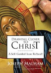 Drawing Closer to Christ PDF