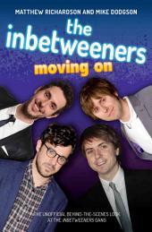 Inbetweeners: Moving On