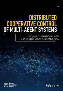 Distributed Cooperative Control of Multi agent Systems