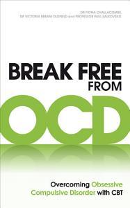 Break Free from OCD Book