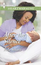 After the Silence: A Clean Romance