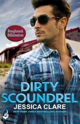Dirty Scoundrel  Roughneck Billionaires 2 PDF