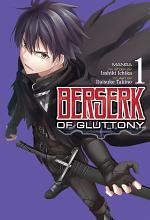 Berserk of Gluttony (Manga) Vol. 1