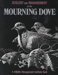 Ecology And Management Of The Mourning Dove Book PDF
