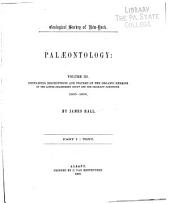 Palæontology of New-York: Containing descriptions and figures of the organic remains of the Lower Helderberg group and the Oriskany sandstone, 1855-1859 [pt. 1. Text (1859) ; pt. 2. Plates (1861)