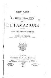 La teoria psicologica della diffamazione: studio sociologico-giuridico