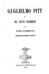 Guglielmo Pitt e il suo tempo per lord Stanhope: Volume 4