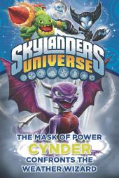 The Mask of Power: Cynder Confronts the Weather Wizard #5