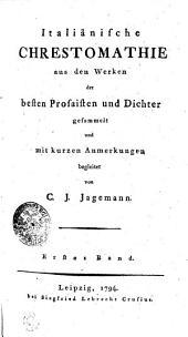 Italiänische CHRESTOMATHIE aus dem Werken besten Prosaisten und Dichter: Erster Band, Band 1