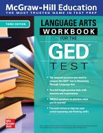 McGraw-Hill Education Language Arts Workbook for the GED Test, Third Edition