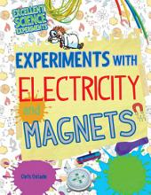Experiments with Electricity and Magnets PDF