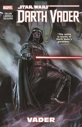 Star Wars : Darth Vader Vol. 1 - Vader