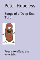 Songs of a Deep End Turd