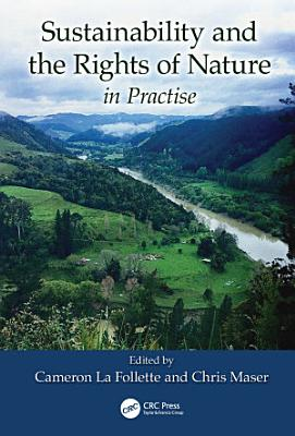 Sustainability and the Rights of Nature in Practise PDF