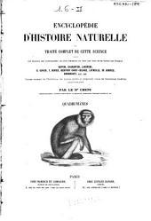 Encyclopédie d'histoire naturelle: Quadrumanes