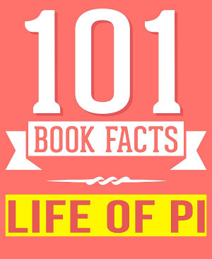 Life of Pi   101 Amazingly True Facts You Didn t Know PDF