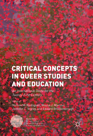 Critical Concepts in Queer Studies and Education PDF