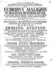 Diss. inaug. ... de febribus malignis in regione Roemhildensi a mense Decembri anni 1740 ad Augustum usque anni 1741. grassatis
