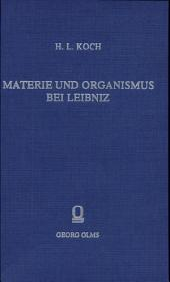 Materie und Organismus bei Leibniz