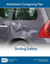 Driving Safety: Alzheimer's Caregiving Tips