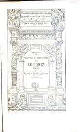 Recueil de mémoires et documents sur le Forez: Volume6