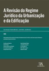 A Revisão do Regime Jurídico da Urbanização e da Edificação
